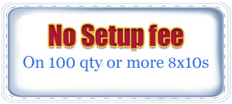 No Setup Fee on 100 qty or more 8x10s coupon